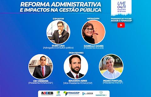 AGGEB participa de Live da FENAGESP sobre Reforma Administrativa